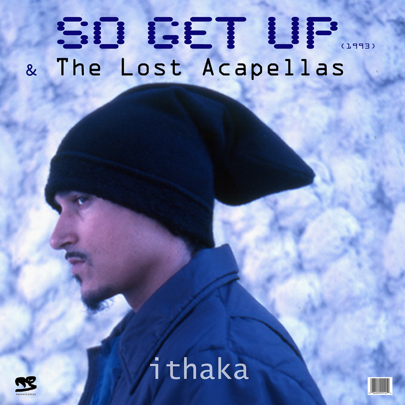 ithaka - So Get Up- & The Lost Acapellas-1993-XS
